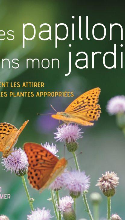 Bruno P. Kremer, «Des papillons dans mon jardin», Delachaux & Niestlé, 2020